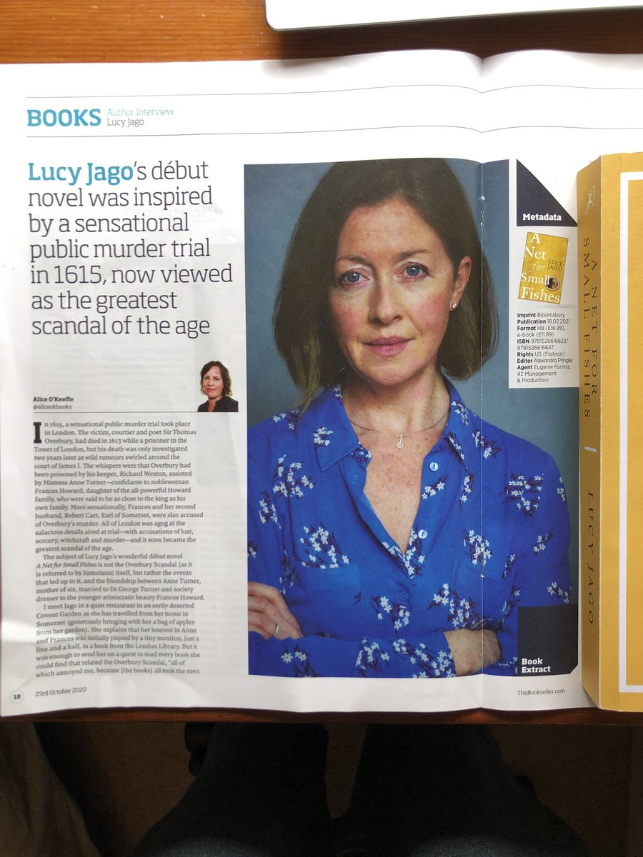 My interview with author Lucy Jago in the current @thebookseller mag. #ANetForSmallFishes tells of two women caught up in a huge scandal at the court of King James I. Out Feb 2021 @BloomsburyBooks @Ros_Ellis