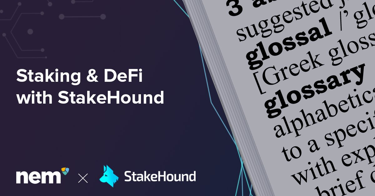 Everything you need to know about @stakedTokens #DeFi, #wrappedXEM and #NEM all in one place. Check the #Glossary and help us grow it with your suggestions. Read our blog to find out more.  Link: https://t.co/2jjzBTWdM9 https://t.co/UBFR8eRm48