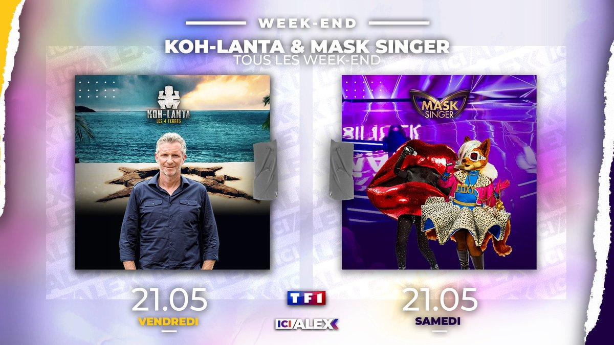 📣 #ICIALEX [WEEK-END] Tous les #Weekend 2 émissions à ne pas manquer à la #Télé  !  🌐 #KohLanta  🗓️ Tous les Vendredis 🗣️ @DenisBrogniart  🕘 21.05  🎭 #MaskSinger  🗓️ Tous les samedis 🗣️ @CamilleCombal  🕘 21.05  📺 Sur @TF1 @MYTF1 https://t.co/4mKNaozCw3