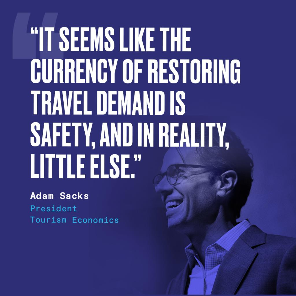 "Adam Sacks: ""It seems like the currency of restoring travel demand is safety, and in reality, little else."" - Do you agree? #BrandUSAGlobalMarketplace https://t.co/fUKYdQBRQo"