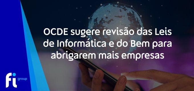 Em relatório lançado ontem, a OCDE recomendou alterações na  e na , para que possam abranger....