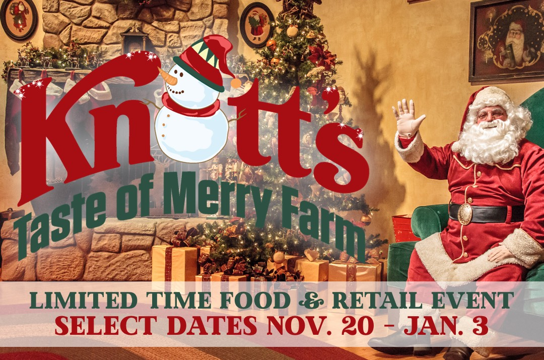 Knott S Berry Farm On Twitter It S Time To Celebrate The Merriest Season Of All With Knott S Taste Of Merry Farm Select Dates Nov 20th Through Jan 3rd While The Theme Park