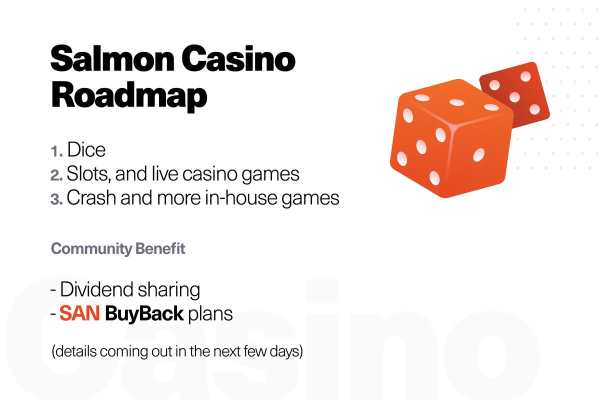 Our team is happy to announce the Salmon Casino Roadmap, and extra use case for our tokens! Expect more details in the next few days!