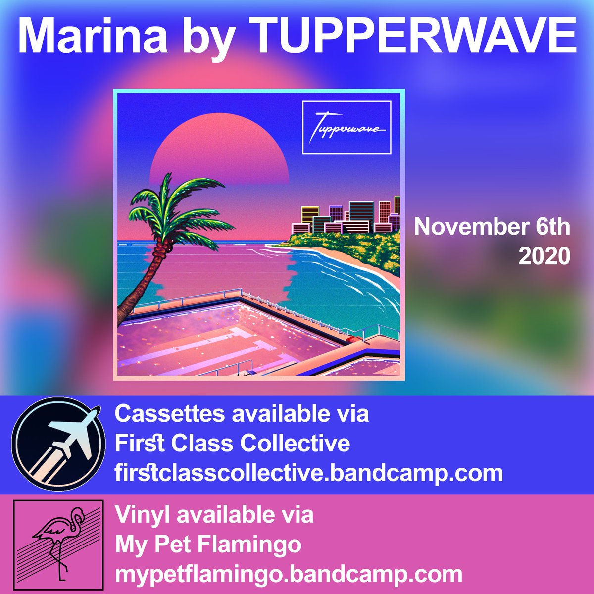 November 6th: 'Marina' by @TUPPERWAVEMUSIC   Cassettes via @firstclasslabel - https://t.co/5V7QN2u33h ✈️ Vinyl via My Pet Flamingo - https://t.co/t3AQaZuPzL 🦩 Always great working with other vaporwave labels, especially on such a stellar release! #tupperwave #marina https://t.co/gAt05c3qTm