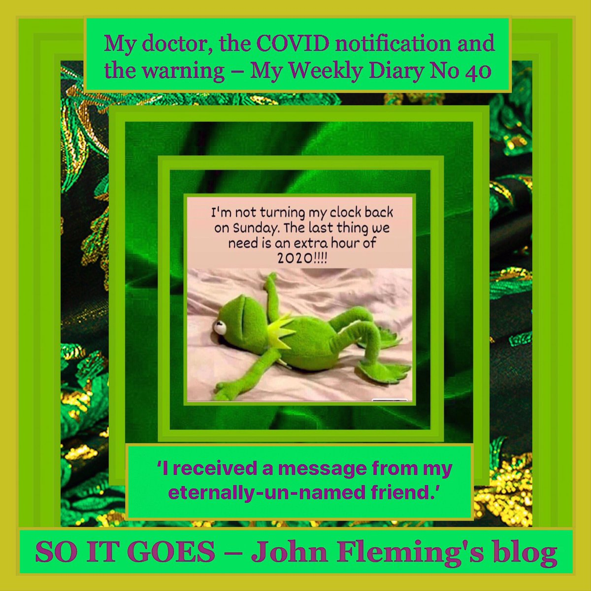 John Fleming's Weekly #Diary No 40 - My #doctor, the #COVID notification & the warning.  #thejohnfleming #blog  #newyorkcity #bronx #manhattan #statensland #queens #brooklyn #soho #greenwichvillage #melbourne #adelaide #auckland #toronto #vancouver #sfo    https://t.co/WZJH5CpO48 https://t.co/Hb8BhFYghm