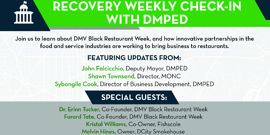 Learn about DMV Black Restaurant Week and innovative partnerships in the food and service industries in today's Recovery Weekly Check-in with DMPED.  Live at 4 pm on https://t.co/8UbHDRoivY. https://t.co/SZz3FQiGAJ