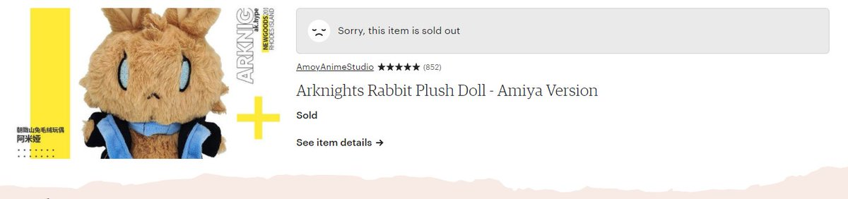 I bought the last amiya plushie because fuck the 10 people who had her in basket without buying it