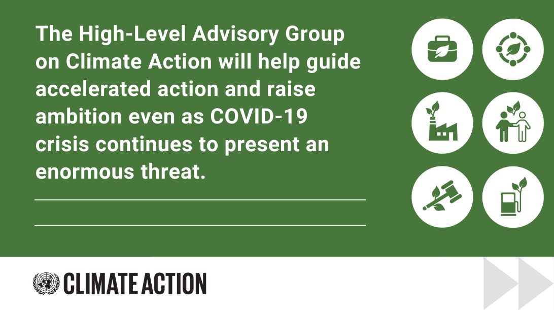 With #ClimateAction momentum growing, I convened my High-Level Advisory Group on Climate Change today, bringing leaders & climate experts together, to help take climate ambition to the next level as we recover from #COVID19. un.org/climatechange