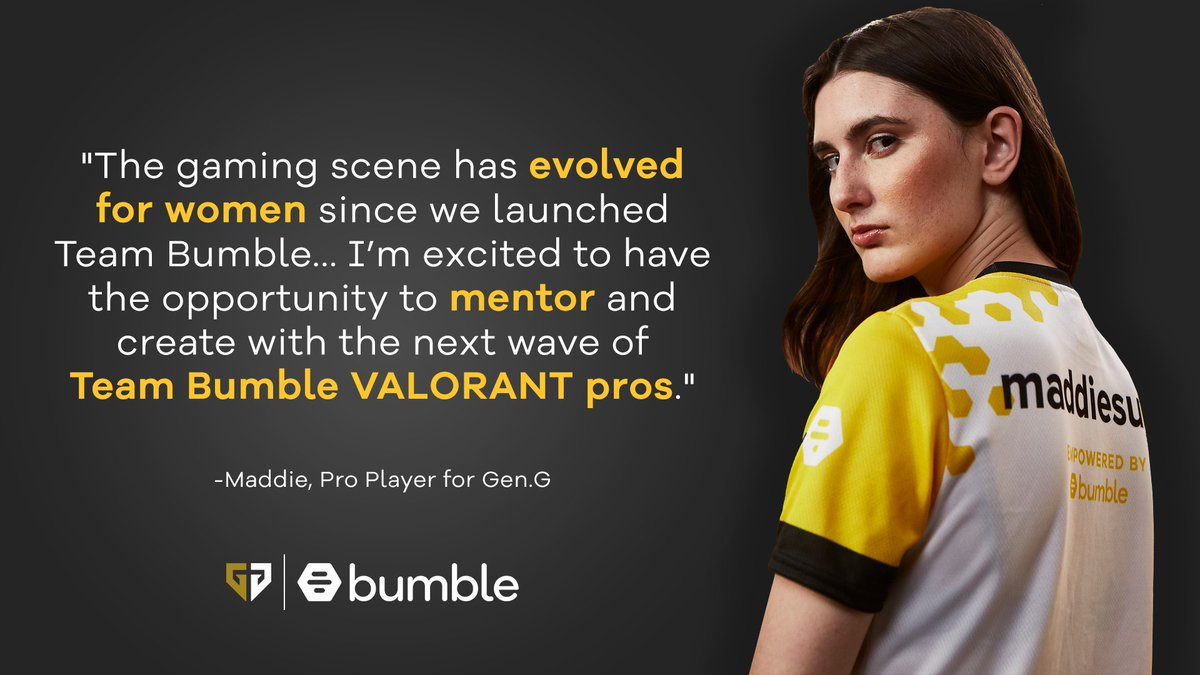 We're proud to announce that #TeamBumble is expanding into Gen.G VALORANT with our search for an all women team!  Join the team by sending in your clips, ranks, and competitive experience and tag the best Valorant players you know!  ✉️: valorant@geng.gg  #TeamBumble #GenGVAL