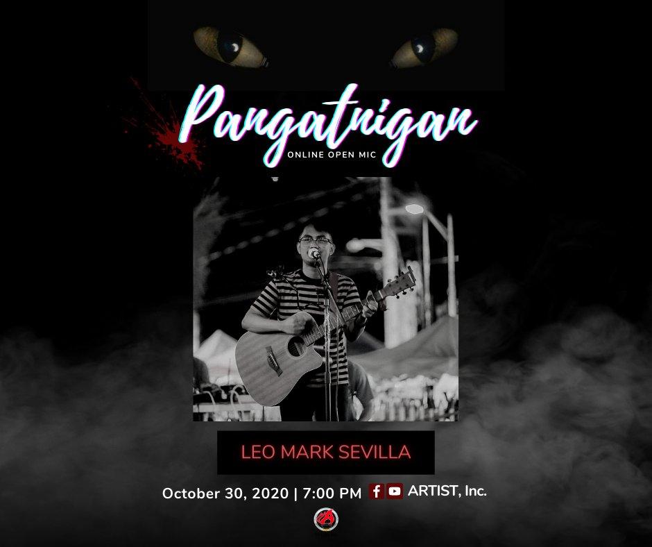 Abangan si Leo Mark sa darating na Biyernes, 7-9PM sa Pangatnigan Online Open Mic! 🎃☠️👻  #GabiNgLagim #Pangatnigan #OpenMic #ARTISTInc https://t.co/KPolEADmbA