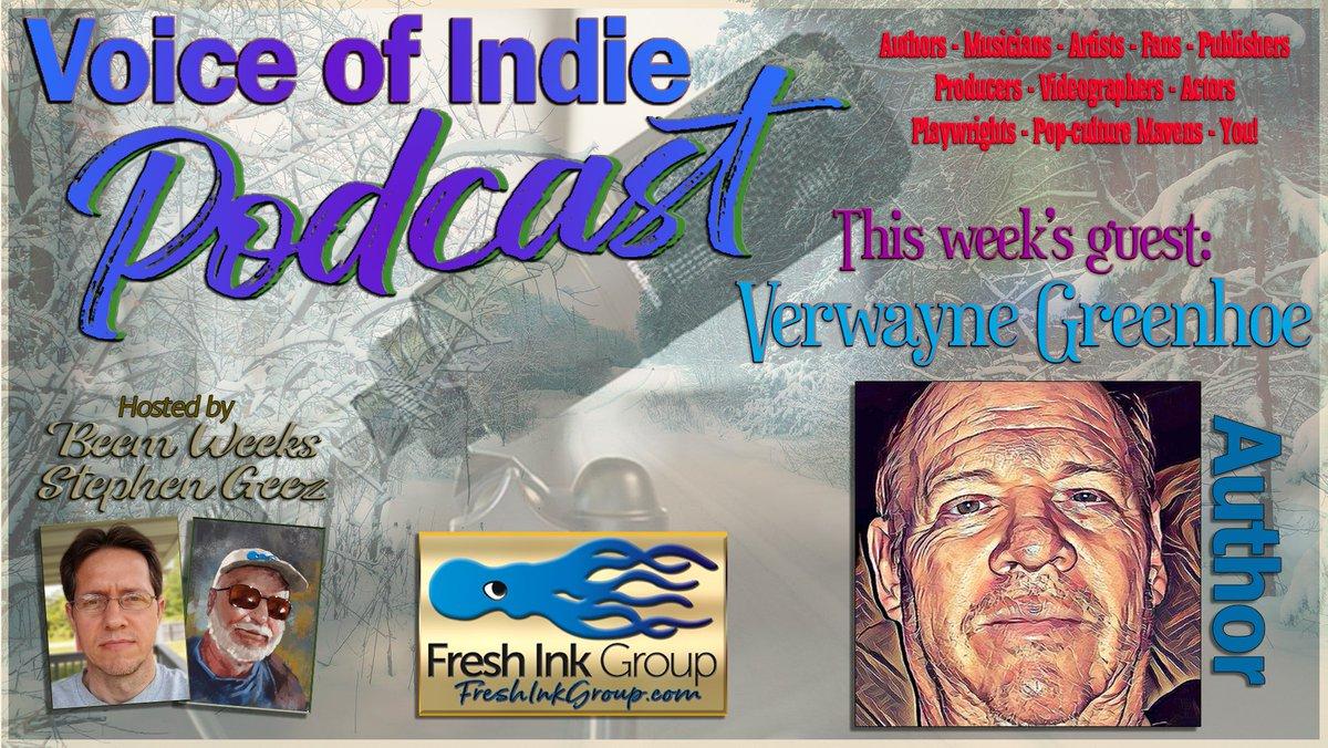 VERWAYNE GREENHOE @VerwayneAuthor, #author of #Memoir, #Authorhelp, #fiction, & #ChildrensBooks! VOICE OF INDIE PODCAST @FreshInkGroup hosts @BeemWeeks @StephenGeez Wed Oct 28th 8pm EDT! https://t.co/4SJ4mnbMYy #podcast #readers #BookWorm #booklovers b #IARTG #FreshInkGroup https://t.co/y12SjeqJwa