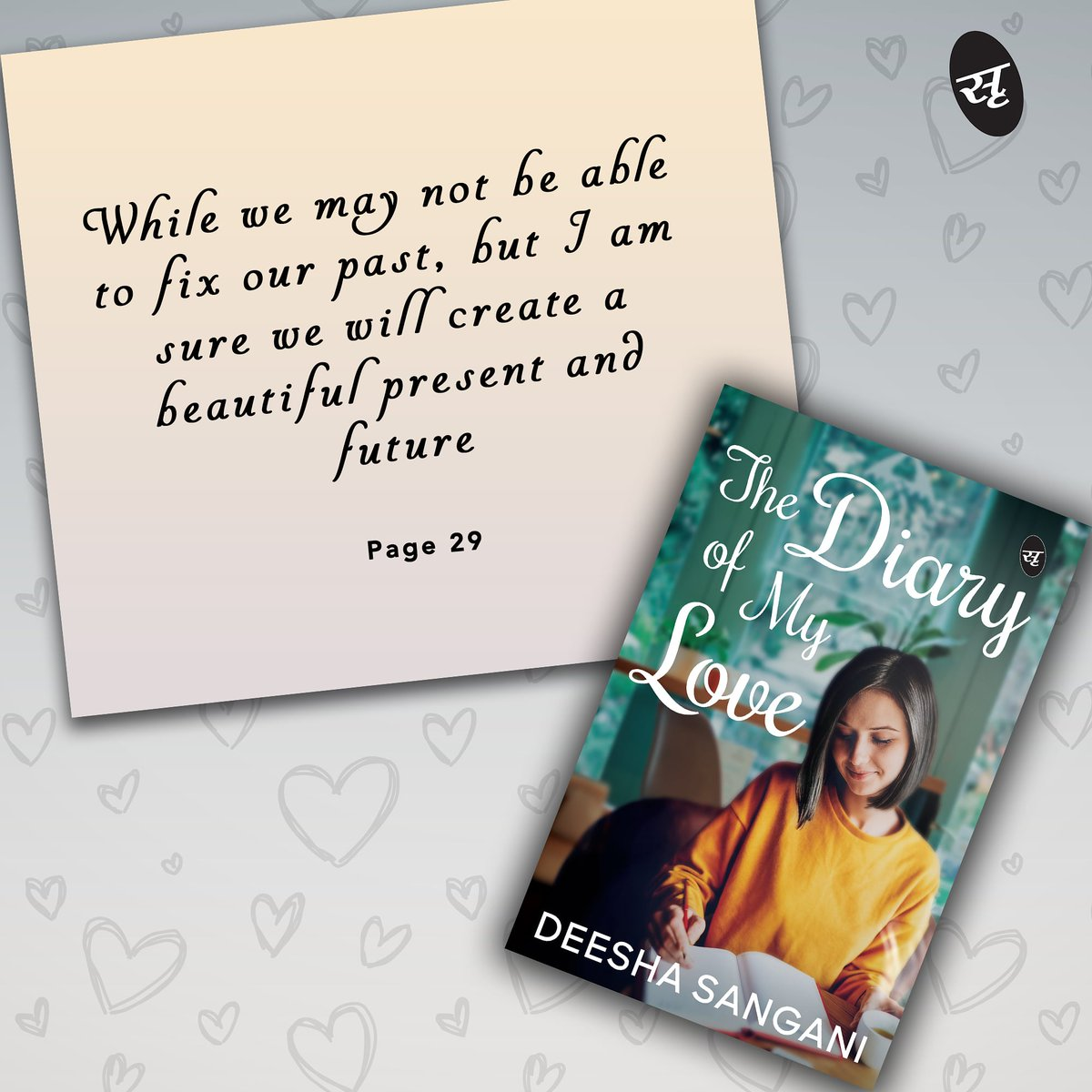 While we may not be able to fix our past, but I am sure we will create a beautiful present and future.  Get your copy of the most heart-touching Love story of the year by Deesha Sangani from wherever books are sold. . . #books #srishtipublishers  #readers #romance @DeeshaSangani https://t.co/bputdsbk9C