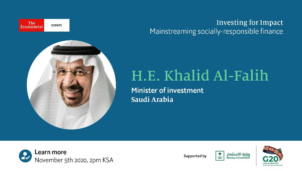 Can socially responsible finance be the solution to the covid crisis? Join H.E. @Khalid_AlFalih, Minister of investment, Saudi Arabia at Investing for Impact: Mainstreaming socially-responsible finance on November 5th at 2pm KSA. Book your place now https://t.co/yWnJBX4dW6 https://t.co/Te3V8IgY7G
