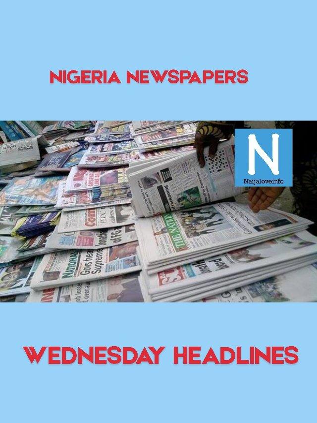 #NaijaloveinfoDailies #NigeriaNewspapers #WednesdayHeadlines (28/10/20) Click: https://t.co/BM0mqAW0Aa  #sanwoolu #LekkiMassacre #leadership #HipHopAwards #EndBadGovernmentinNIGERIA #bitcoin #DearMrDeputyPresident #wednesdaymorning #Election2020 #WednesdayWisdom #ChampionsLeague https://t.co/IWLMyzxxyU