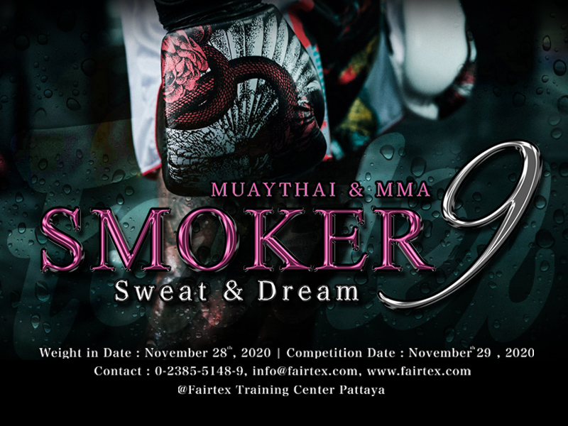 """Smoker"" 9 Amateur Muay Thai & MMA competition.  This is a beginner-level competition and all schools are accepted.  November 29th at Fairtex Pattaya.   Download Application here: https://t.co/bwgYSjC0MK See Rules & Regulations: https://t.co/K5aGFyCiDa  #MuayThai #MMA https://t.co/00eGjfZDT7"