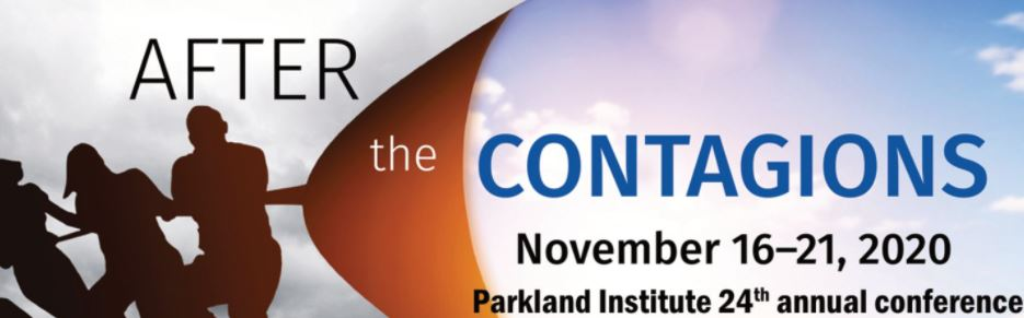 After the Contagions, Parkland Institutes 24th annual conference, is going online this year with daily keynotes, an Alberta Solutions panel discussion and a wrap party featuring artists and musicians. For more information and to register head to parklandconference.ca twitter.com/ParklandInst/s…