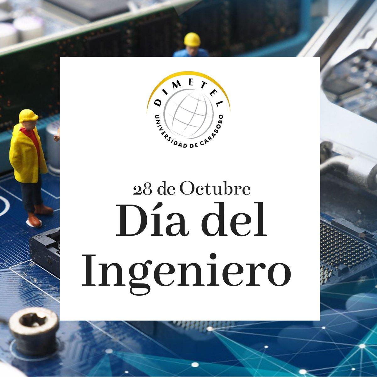 Hoy queremos felicitar a los ingenieros en su día, quienes son pieza fundamental en la construcción del  país. Desde la DIMETEL queremos reconocer especialmente la labor de todos los profesionales de la Ingeniería que forman parte de la @UCarabobo. #DiaDelIngeniero https://t.co/ajxrRGuP5v
