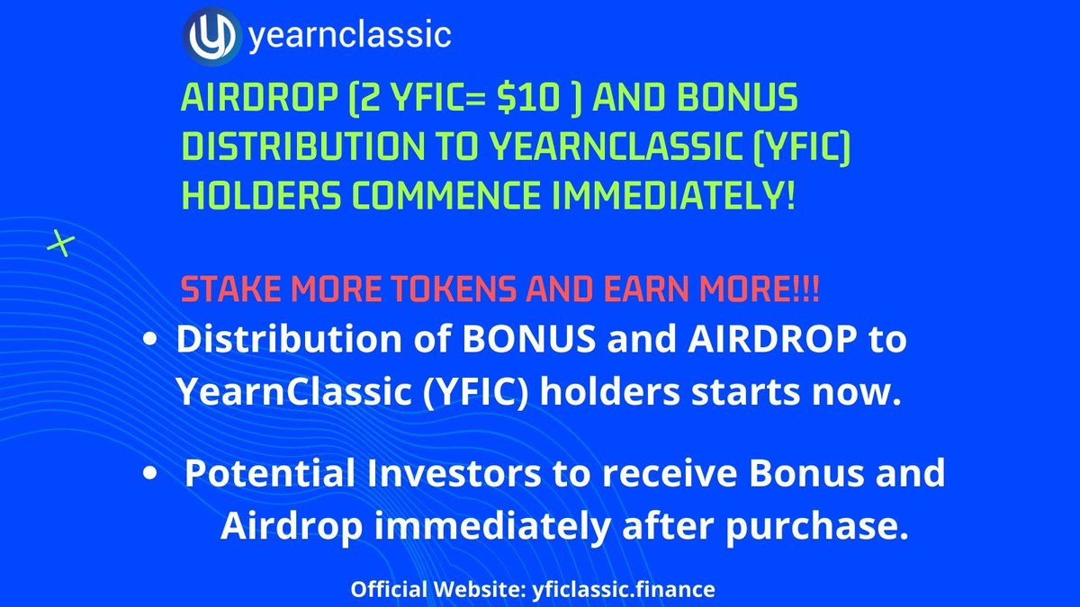 🔥Distribution of BONUS and AIRDROP to YearnClassic (YFIC) holders start Now🔥   🔶Potential Investors to receive Bonus and Airdrop after purchase  🔹30 Nov. distribution for non YFIC holders   ✅Presale: /yficlassic.finance/presale.html   @coinkit_ mon 5 500 #doge @YearnclassicF https://t.co/8yT9jovSal https://t.co/qY6IVA0W0b