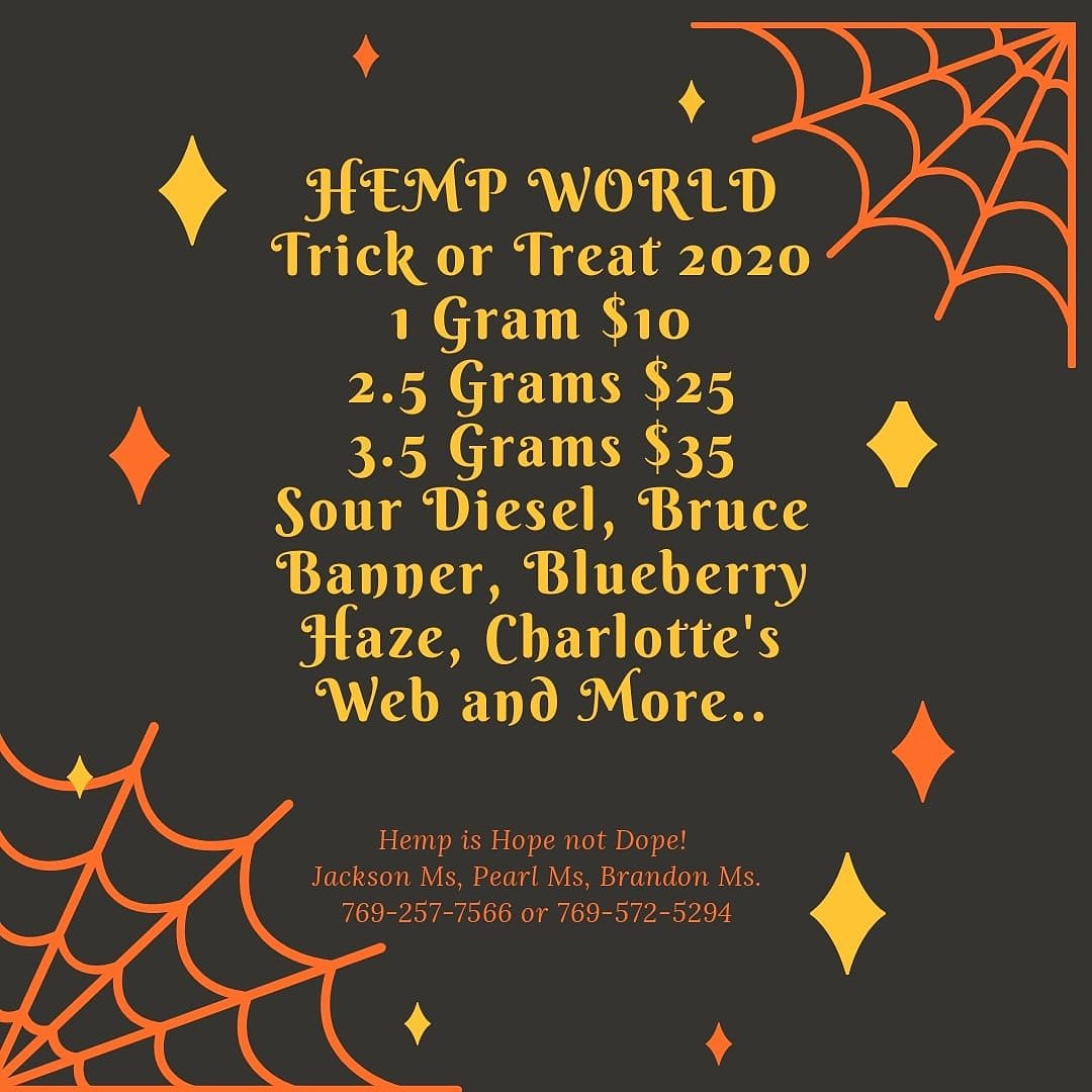 "Trick or Treat 2020! 🎃 👻 Halloween 👻 🎃 is this weekend. Treat yourself to some Amazing CBD Hemp Flower like #BlueCheeze, #SourDiesel, #GrandDaddyPurp, #WhiteLightning, #JonSnow, #MangoKush, #HawaiianHaze that will ""Surprise"" you. #HempWorldMs 769-572-5294 or 769-257-7566. https://t.co/6SPhVYwhJO"