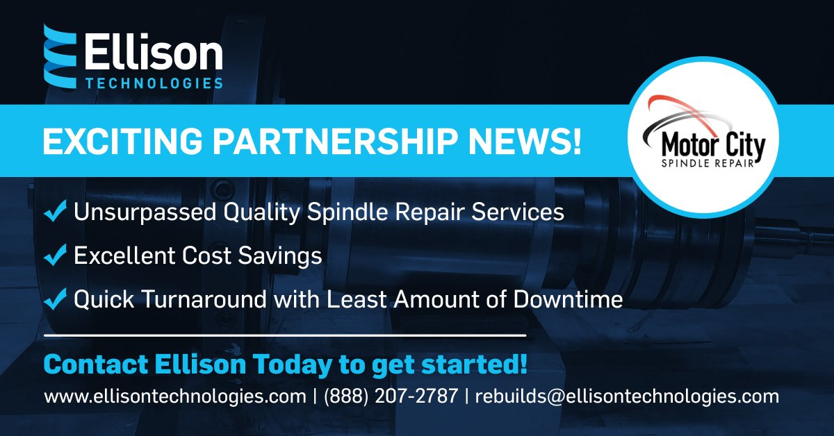 𝗘𝗫𝗖𝗜𝗧𝗜𝗡𝗚 𝗡𝗘𝗪 𝗣𝗔𝗥𝗧𝗡𝗘𝗥𝗦𝗛𝗜𝗣!!  We have joined forces with #MotorCitySpindleRepair to bring #manufacturers the best in #machinetool #spindlerepair and support!   Contact us today at rebuilds@ellisontechnologies.com or (888) 207-2787 for all your spindle needs. https://t.co/i2x22EPm5h