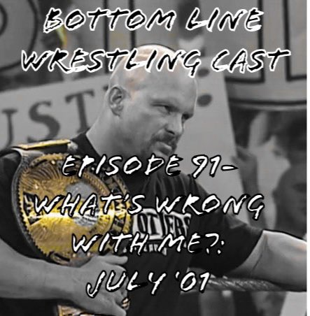 Episode 91- What's Wrong With Me?: July '01 is now available!  Apple: https://t.co/6zYVh2T5tK  Spotify: https://t.co/xMt0fQbrQe  #StoneCold #WrestlingCommunity #WWE https://t.co/SKHePFiJfx