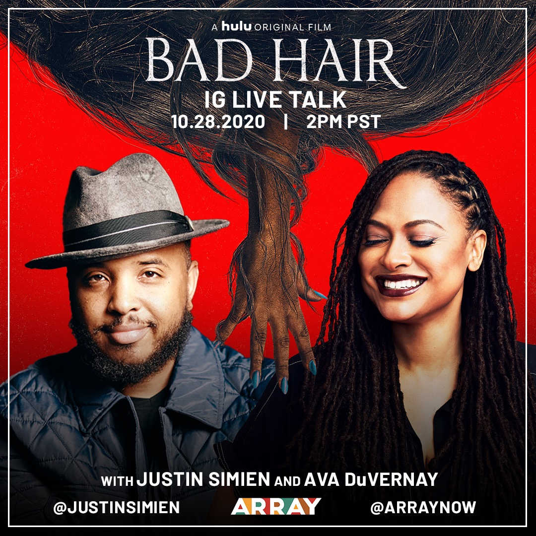 TODAY at 2pm PST join @ava and @JSim07 on our IG LIVE to discuss Justin's latest film, BAD HAIR! Looking forward to seeing you all there! #BadHairHulu #ARRAYNow #ARRAYVoices