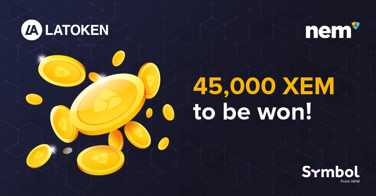 To celebrate @latokens support for #Symbol #Opt-in, #NEM is excited to announce a trading competition starting tomorrow, 29 Oct 12:00 UTC. Top 25 winners of net buying volume will share a prize of 45,000 #XEM. Contest runs to12 Nov 12:00 UTC. More details: https://t.co/nAVCSJ6hju https://t.co/met6BoLvHK