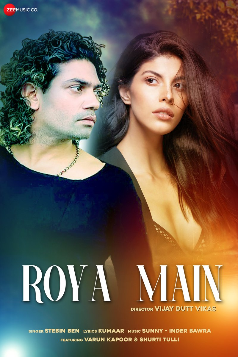Brand new #Punjabi song #RoyaMain, coming your way on 30th October at 4 PM! #StayTuned    @stebinbenmusic @kumaarofficial @sunnyinderbawra #VarunKapoor @shrutituli #ManiDhillon #VijayDuttVikas
