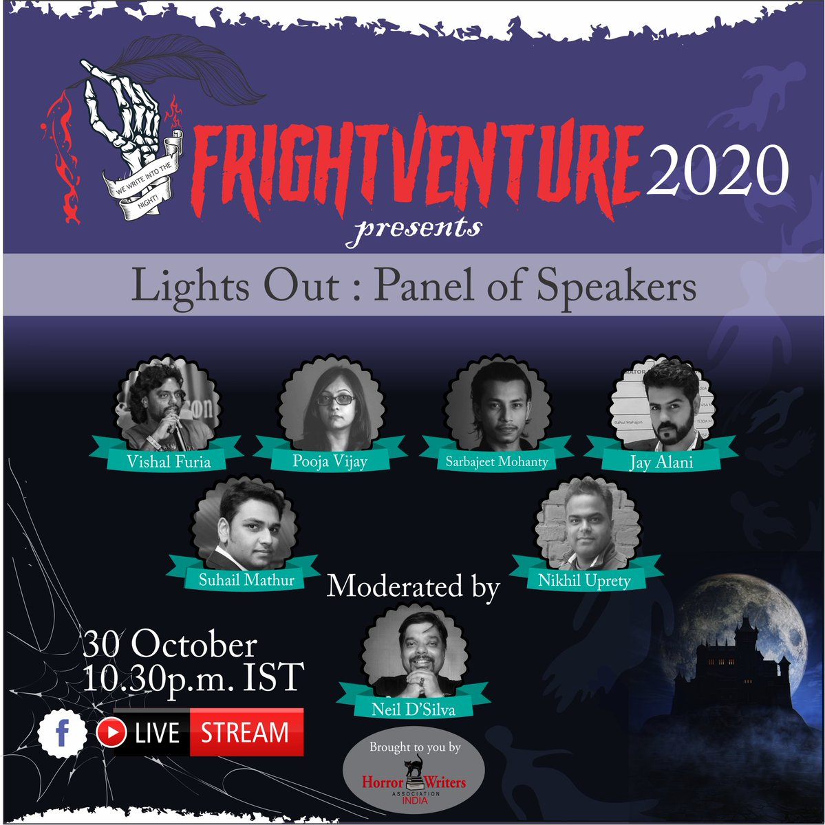 Presenting our third panel at FrightVenture 2020! LIGHTS OUT brings together @FuriaVishal @ijayalani @ghosthunterind @paranormalpooja Nikhil Uprety and Suhail Mathur. Moderated by me! This #HWAIndia event shall go live on  @HorrorWriters #WritingCommunity