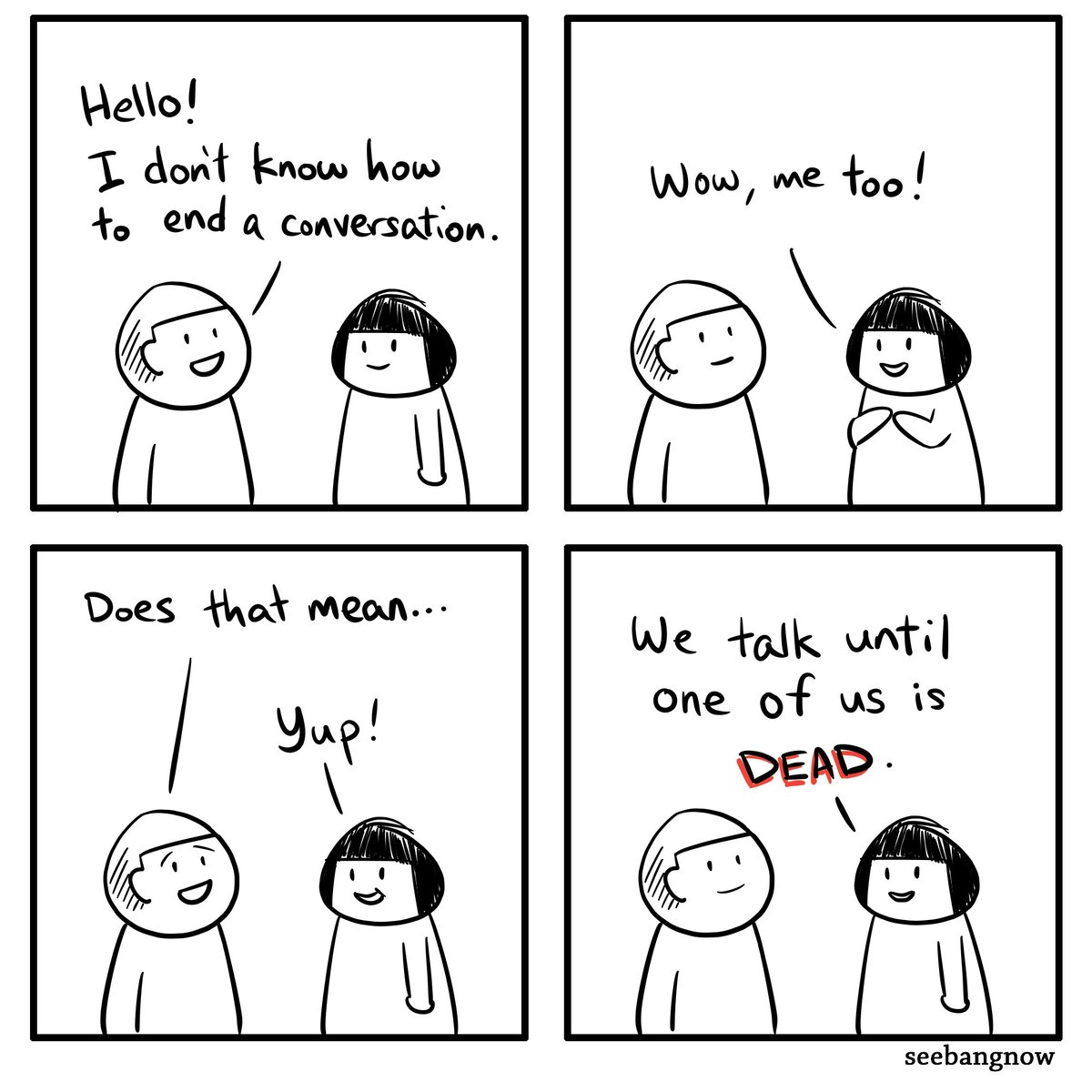 Conversation killer