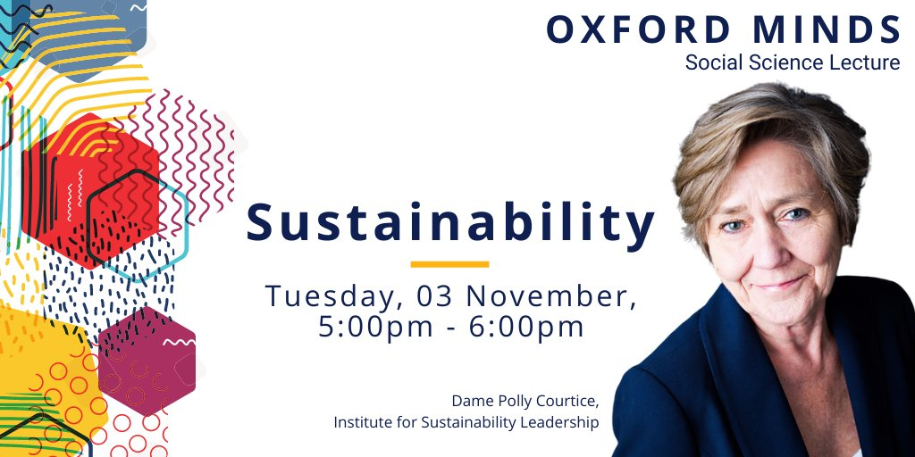 The pandemic has accelerated and magnified the #sustainability of global capitalism. But how can policy makers confront climate change? @Polly_Courtice looks at new thinking on sustainability at the @oxsocsci #OxfordMinds Sustainability lecture  https://t.co/NtGRcj4iIj https://t.co/PhSiyK3pPO