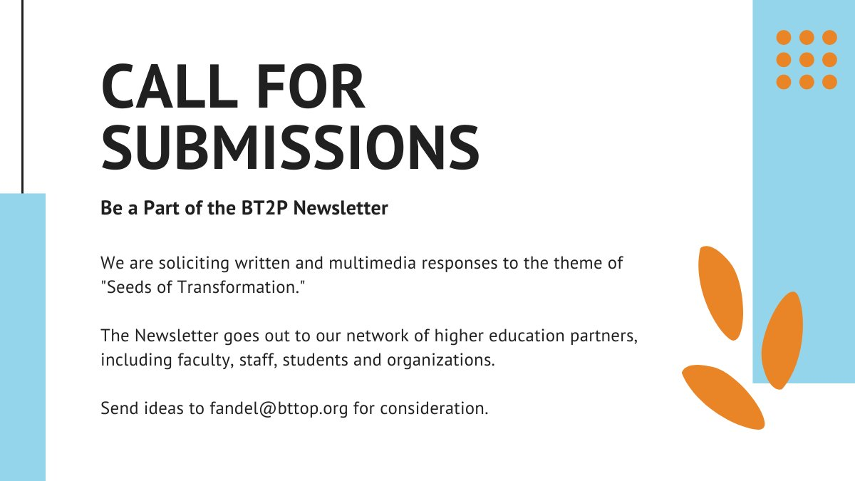 We are seeking Seeds of Transformation.  Tell us how you, your students, and colleagues are going beyond crisis management and creatively shaping higher education's future. Submit a piece for the BT2P Triannual Newsletter: https://t.co/d218ekZw1T #CallforSubmissions #newsletter