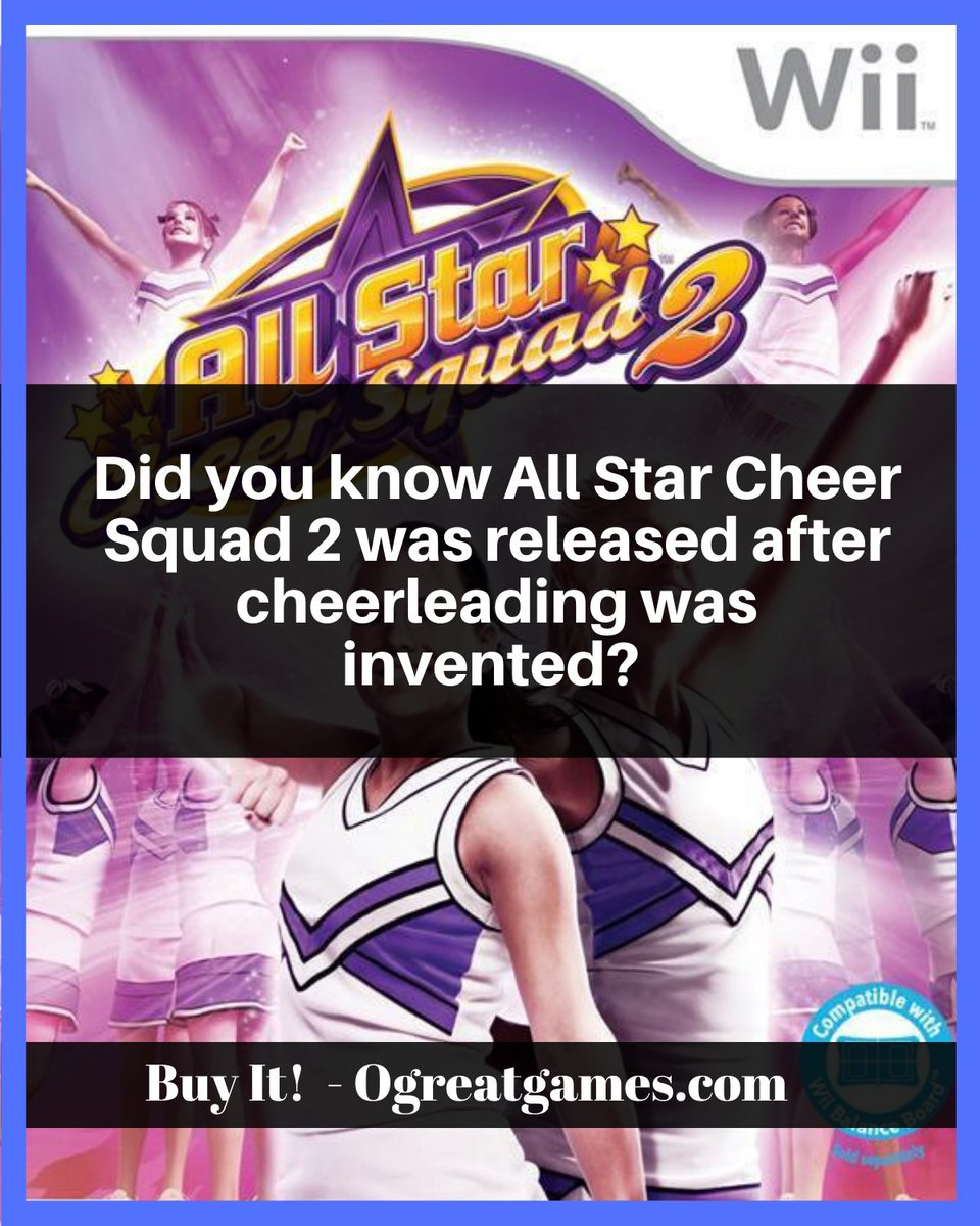 Did you know All Star Cheer Squad 2 was released after cheerleading was invented? #gamers #dyk #sports #history #nintendo https://t.co/2QZBaU0w1K
