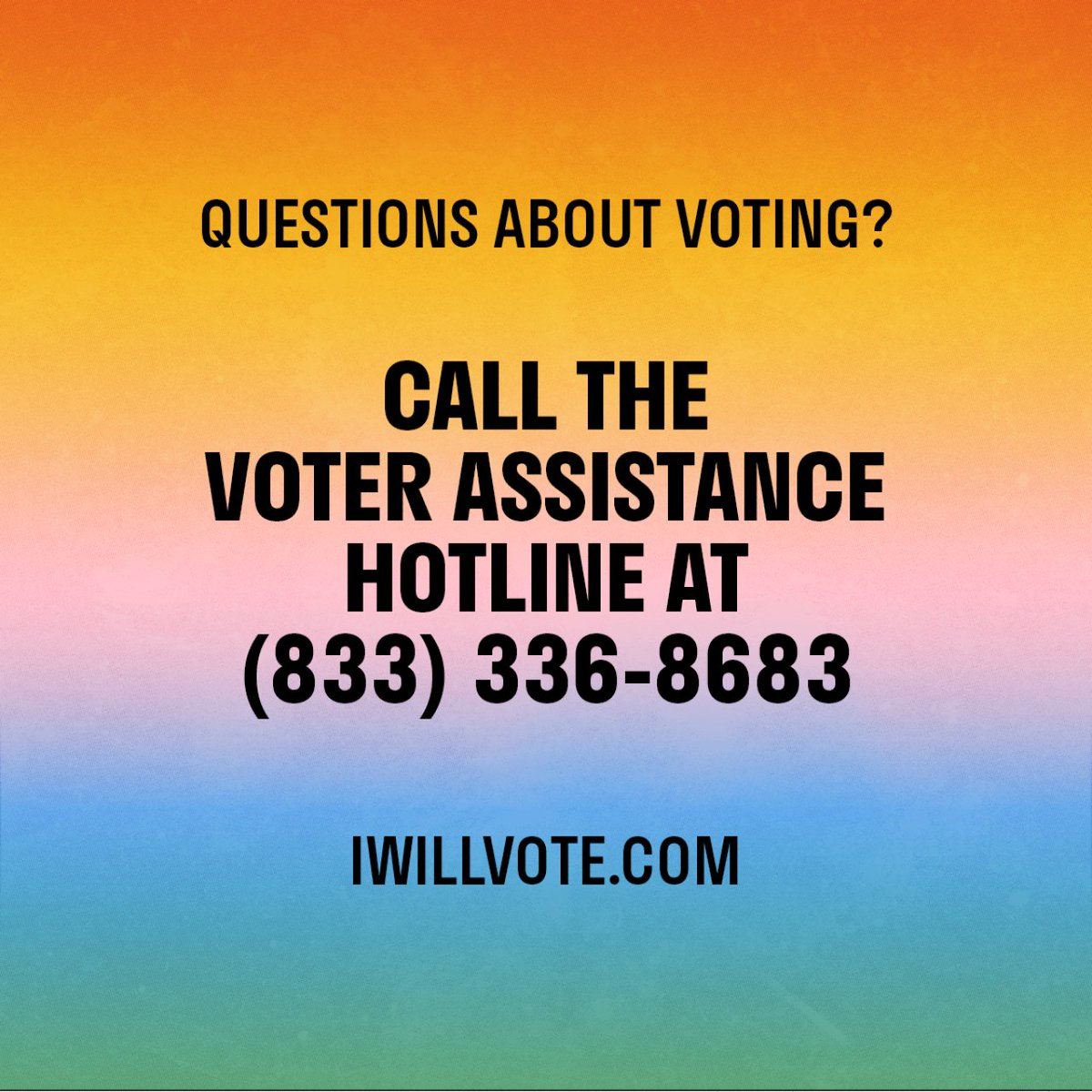 If you have ANY questions about voting: 📞 (833) 366-VOTE!