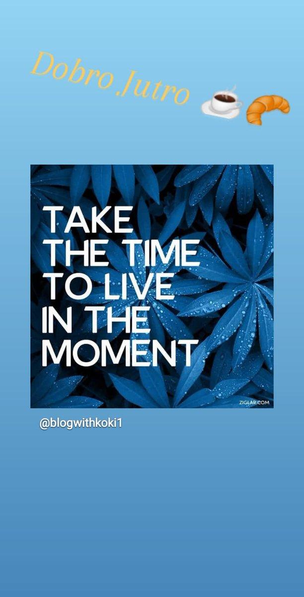 #goodmorninggoodlife #dobrojutro #lifequotes #lovimravnotežje #cetrtkovamotivacija #verjemivase #taketime #moment #live https://t.co/8sUdwmhcqd