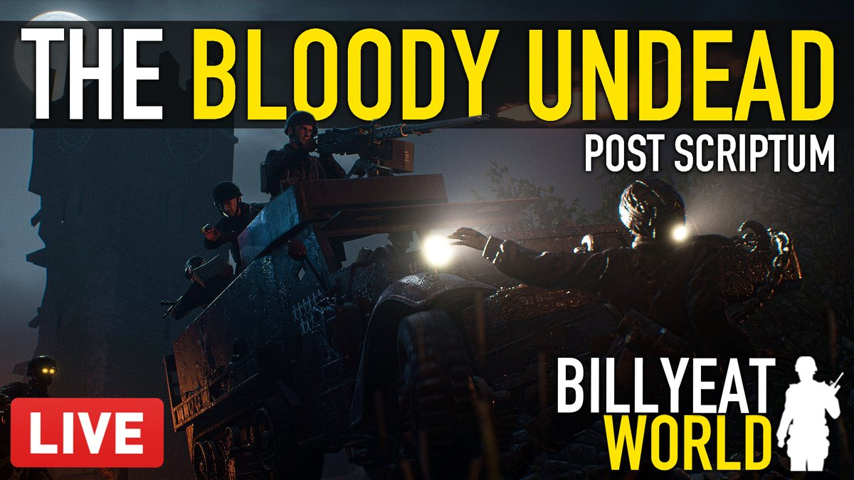"""BillyEatWorld - #PostScriptum is free to play this weekend!  Also I'm currently streaming their limited time Halloween chapter """"THE BLOODY UNDEAD"""".  Come hang out >>   @PostScriptumGam"""