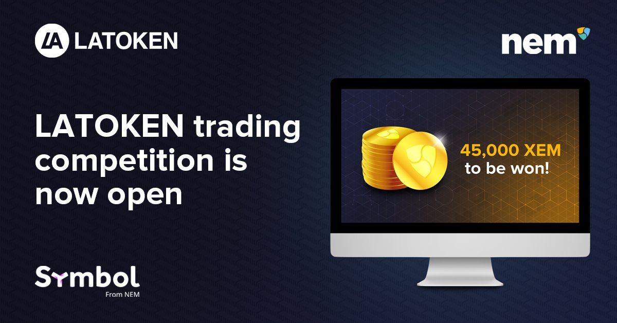 To celebrate @latokens' support for #Symbol #Opt-in, #NEM is excited to announce a trading competition starting today, 29 Oct 12:00 UTC.  Top 25 winners net buying volume will share a prize of 45,000 #XEM. Contest runs until 12 Nov 12:00 UTC.  #NEMTraders  https://t.co/AoG3monKm6 https://t.co/4lJFXOEWux