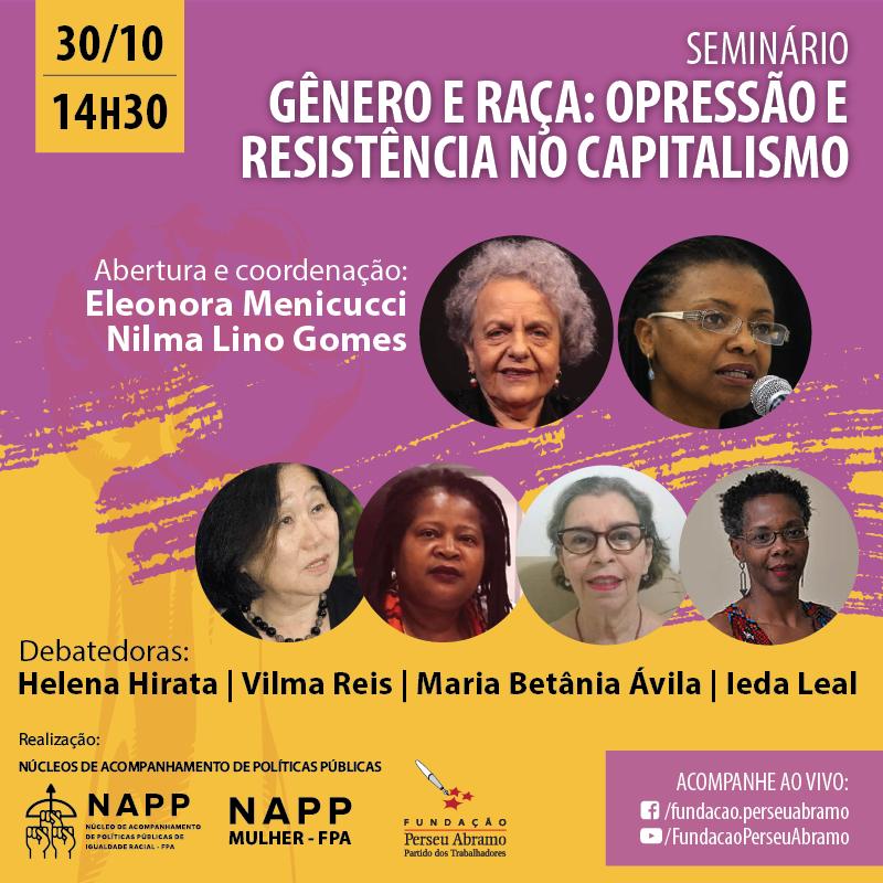 """Os Núcleos de Acompanhamento de Políticas Públicas (NAPPs) de Mulheres e Igualdade Racial da FPA realizarão no dia 30/10, às 14h30, o seminário """"Gênero e Raça: opressão e resistência no capitalismo"""", com transmissão ao vivo pelas nossas redes. Saiba mais: https://t.co/Q3OxLBfCiL https://t.co/ftj53djFQn"""