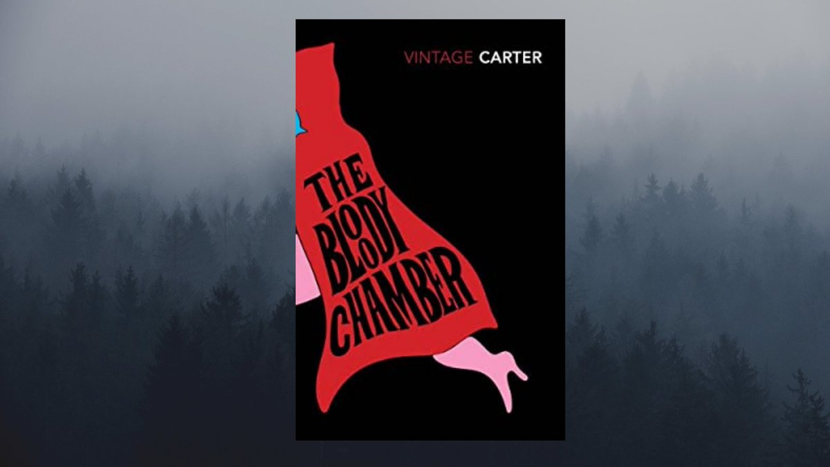 3. The Bloody Chamber - Angela Carter