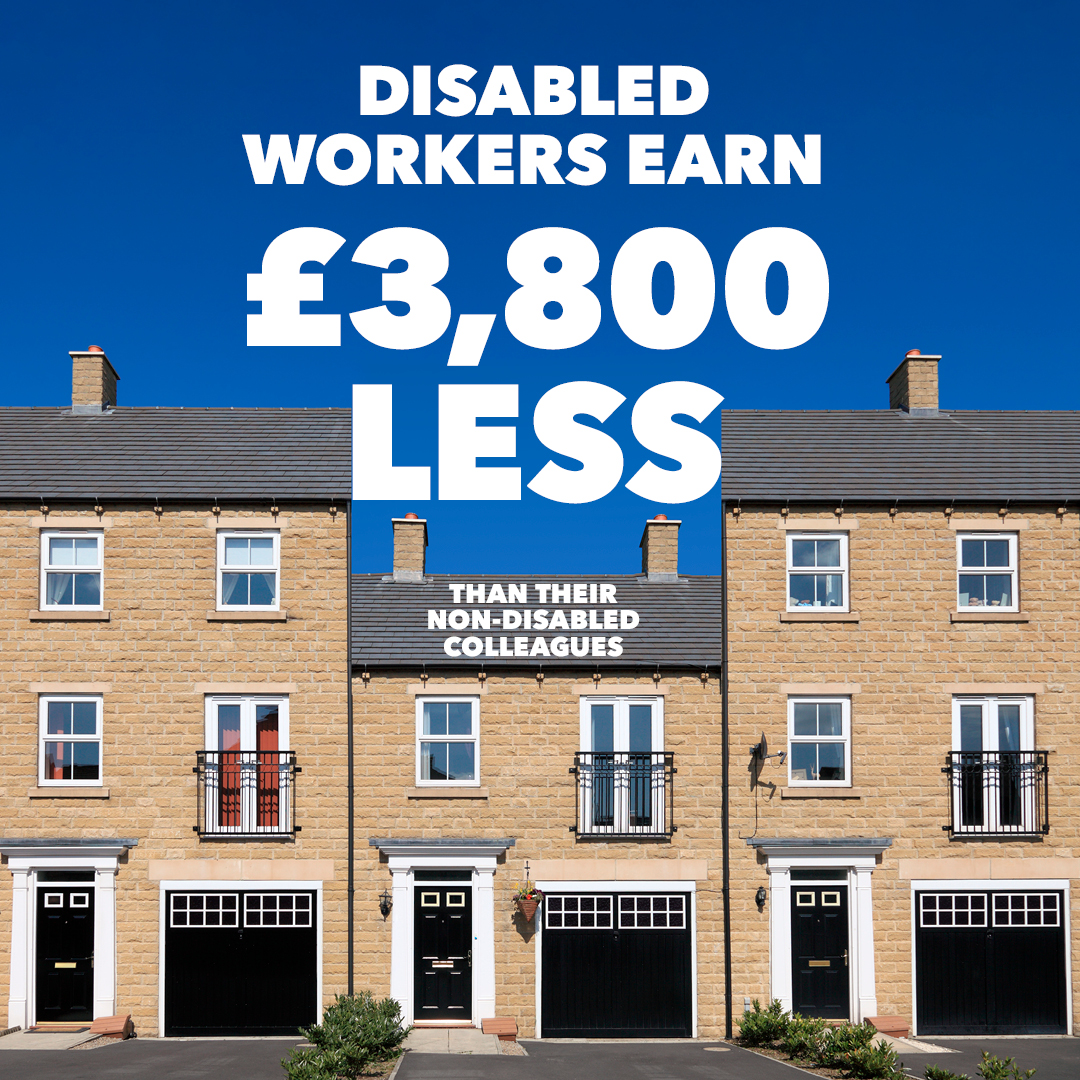 Every hour, disabled workers are earning £2.10 less than everyone else.  It's time for change.  Let's end the #DisabilityPayGap  #TUC #Disability Pay Gap