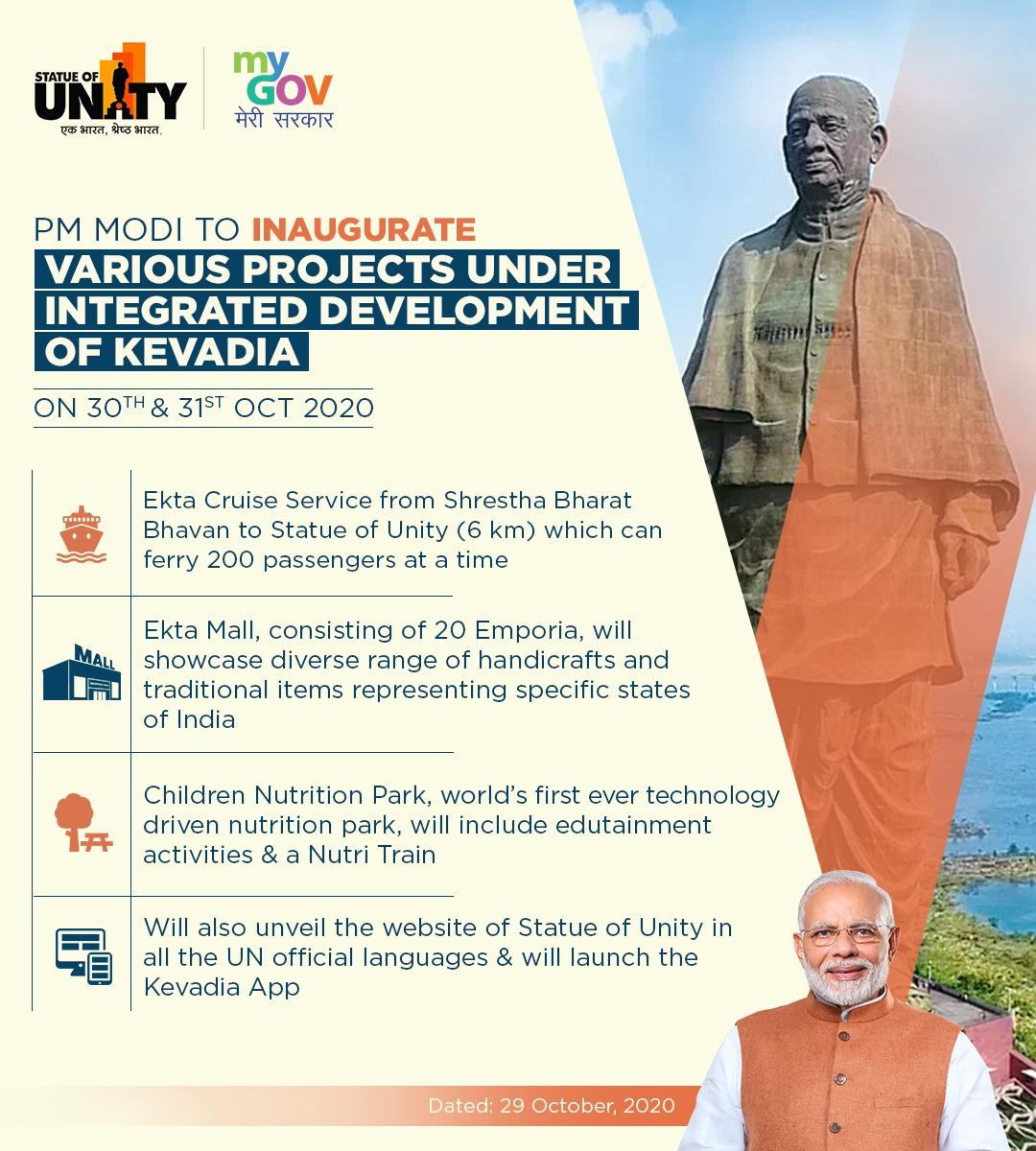 PM @narendramodi to inaugurate various projects under the Integrated Development of Kevadia on 30th and 31st October 2020. Register here to watch the event live: https://t.co/vff9e4jDUq #TransformingIndia https://t.co/AEqxWBZ8Yd