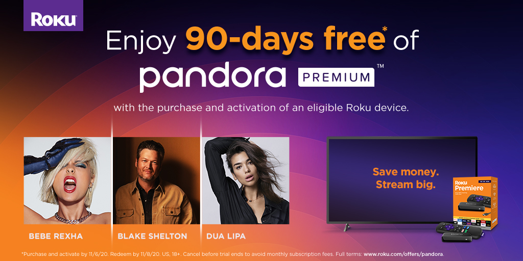 Buy and activate a new #Roku device and get 90 days free of @pandoramusic Premium!  Learn more ➡️ https://t.co/9Ew8vpK8lh https://t.co/4ADRW0tSud