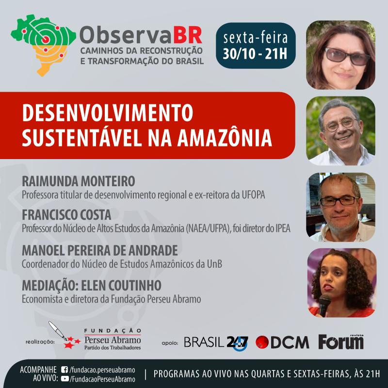 """No dia 30 de outubro, sexta-feira, a partir das 21 horas, o Observa BR receberá Raimunda Monteiro, Francisco Costa e Manoel Pereira Andrade para debater o tema """"desenvolvimento sustentável na Amazônia"""". A mediação será de Elen Coutinho. Saiba mais: https://t.co/2FLVT2eTdf https://t.co/i1roIBpKWA"""