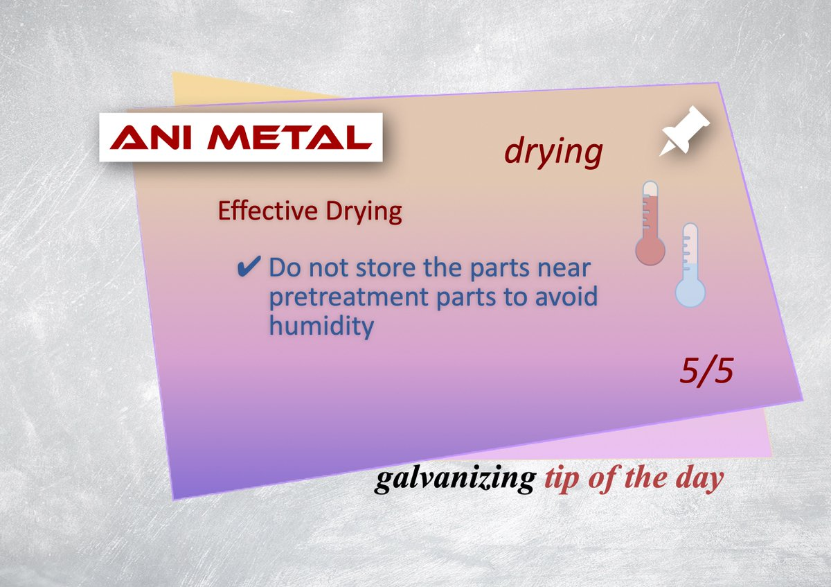 Tip of the day #24 https://t.co/fsoFAqm7ye Drying 5/5 Effective Drying Do not store the parts near pretreatment parts to avoid humidity #anımetal #galvanizing #hotdipgalvanizing #effectivedrying #drying #temperature #timing #avoidhumidity https://t.co/vN0GqhfBeO