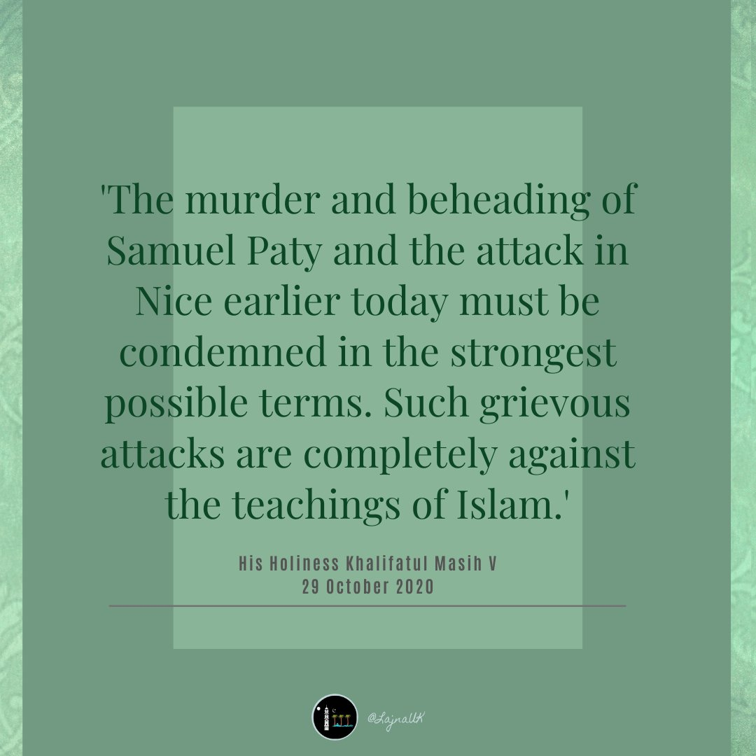 A quote from the statement of the worldwide Head of #Ahmadiyya Muslim Community in response to the terrorist attacks in #France.  #FridayMotivation https://t.co/46KAd8b2dj