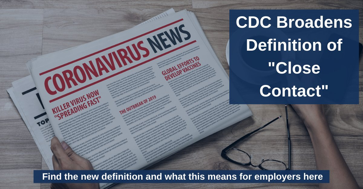 The #CDC has updated its #definition of #closecontact, which will affect #contacttracing, #employeenotifications, #returntowork certifications and other #COVID19 concerns for employers. Find the new definition and #policies you may need to update here. https://t.co/1H5IDGMeBF https://t.co/RFzlQVPnmg