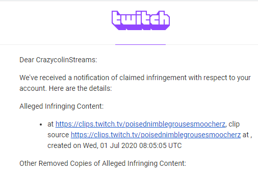 CrazycolinStreams - As a small streamer, didn't think the DMCA issue was going to effect me, at least for a long time. I had hoped by the time I started getting strikes things would've smoothed over on Twitch's end to give us more options.  Nope. Guess not. Goodbye to 5 years of clips 👋