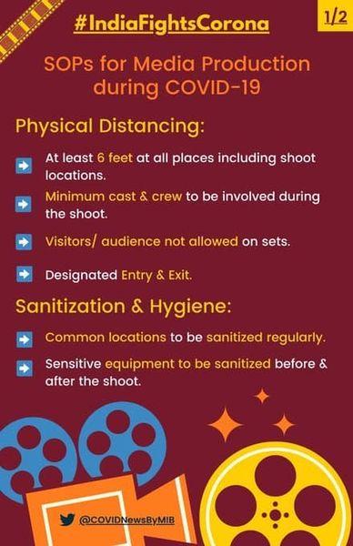 #IndiaFightsCorona:  SOPs for Media Production during #COVID19 👇  ↗️ Physical Distancing ↗️ Sanitization & Hygiene ↗️ Contact Minimization  #StaySafe #IndiaWillWin #Unite2FightCorona https://t.co/cApEYWC3ZO