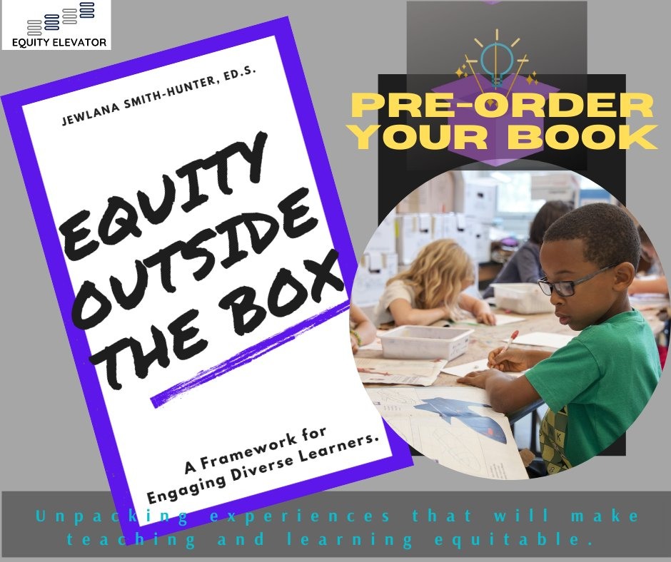 Over the past 15 years of serving in education, I realize that we want to provide equitable learning environments for students but where do we begin, how did this all start and how do we sustain? Pre-order your book today!  #EquityOutsidetheBox #EquityElevator #Equity #Education https://t.co/bnzySBLwQG
