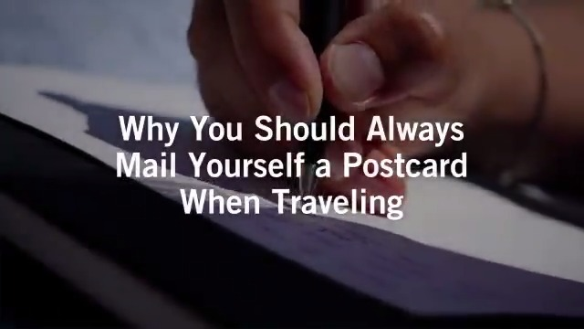 Why you should always mail yourself a postcard when traveling.